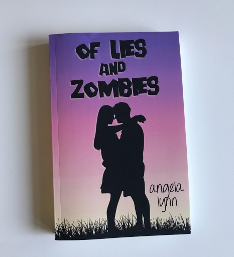 Of Lies and Zombies by Angela Lynn